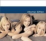 Atomic Kitten by Atomic Kitten -
