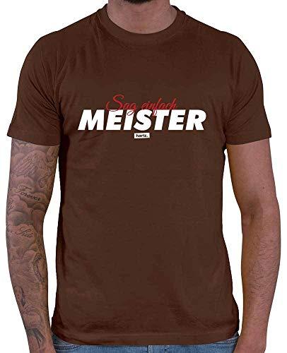 HARIZ  Herren T-Shirt Sag Einfach Meister Beruf Handwerk Inkl. Geschenk Karte Braun XL