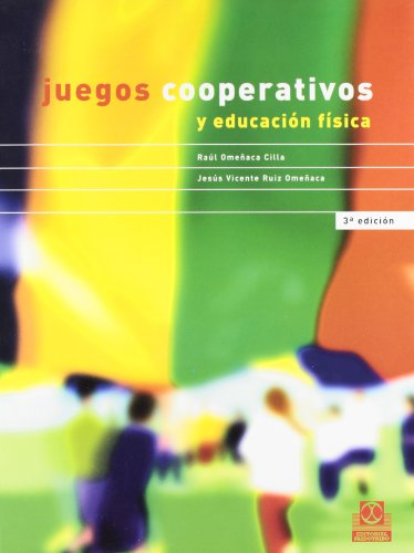 Juegos Cooperativos y Educación Fisica (Educación Física / Pedagogía / Juegos)