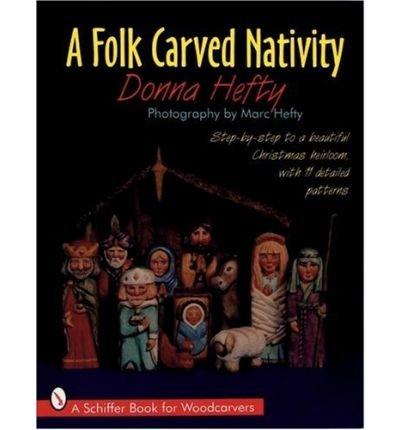 a-folk-carved-nativity-by-author-donna-hefty-photographs-by-marc-hefty-july-2007