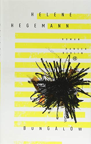 Buchseite und Rezensionen zu 'Bungalow: Roman' von Helene Hegemann
