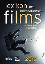 Lexikon des internationalen Films - Filmjahr 2013: Das komplette Angebot im Kino, Fernsehen  und auf DVD/Blu-ray hier kaufen