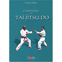 L'essentiel du tai-jitsu-do (Sciences du Combat)