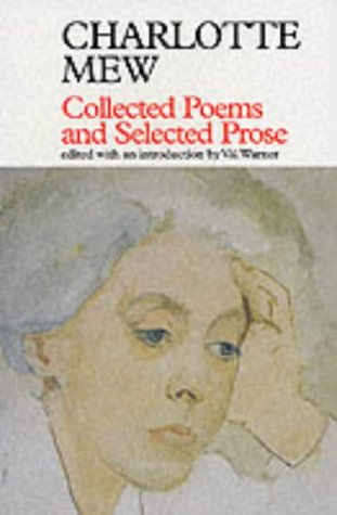Collected Poems and Selected Prose (Fyfield Books)
