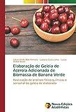 Elaboração de Geleia de Acerola Adicionada de Biomassa de Banana Verde: Realização de analises físico-químicas e sensorial de geleia de elaborada