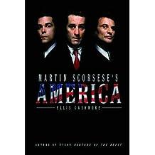[(Martin Scorsese's America)] [Author: Ellis Cashmore] published on (November, 2009)