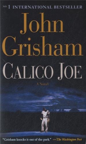 Buchseite und Rezensionen zu 'Calico Joe: A Novel' von John Grisham