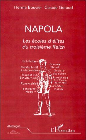 Napola - Les écoles d'élite du Troisième Reich par H. Bouvier