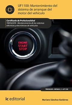 Mantenimiento del sistema de arranque del motor del vehículo. TMVG0209 de [Gutiérrez, Mariano Sánchez]