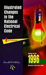 Illustrated Changes in the 1996 National Electrical Code