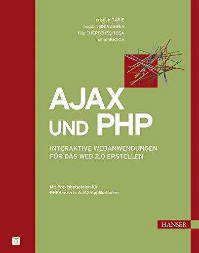 Ajax und PHP: Interaktive Webanwendungen für das Web 2.0 erstellen Buch-Cover