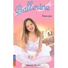 Ballerine Tome 4 : Faux pas