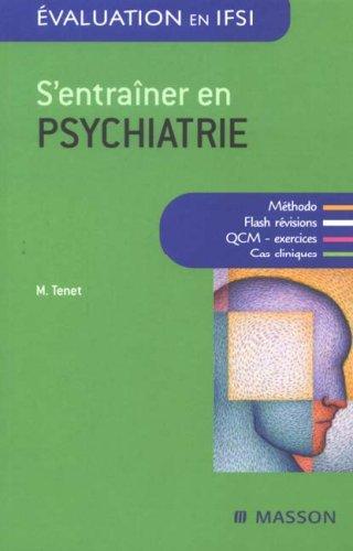 S'entraîner en psychiatrie: QCM ET ENTRAINEMENT