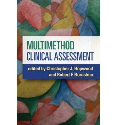 [(Multimethod Clinical Assessment)] [ Edited by Christopher J. Hopwood, Edited by Robert F. Bornstein ] [July, 2014]