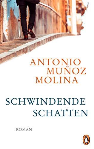 Buchseite und Rezensionen zu 'Schwindende Schatten: Roman' von Antonio Muñoz Molina
