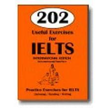202 Useful Exercises for IELTS - International Edition (Book & CD): Practice Exercises for IELTS