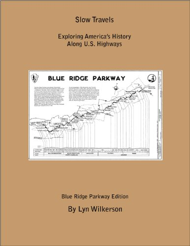 Slow Travels-Blue Ridge Parkway (English Edition)