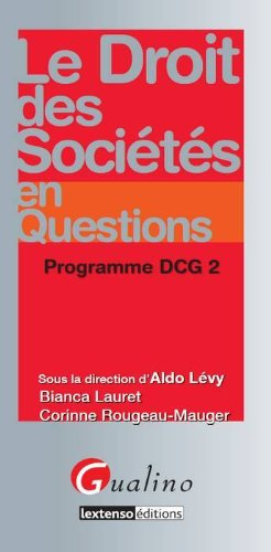 Le droit des sociétés en questions : Programme DCG 2