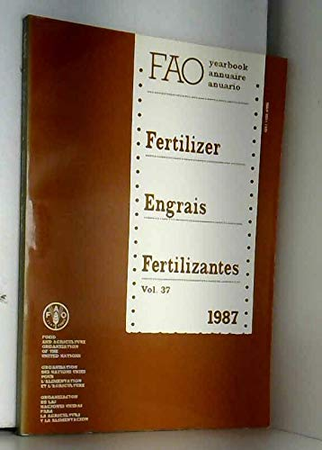 Fertilizer Yearbook 1987: 037 (FAO Fertilizer Yearbook) por Food and Agriculture Organization of the United Nations