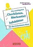 Perfekt organisiert als Kita-Leitung: Die wichtigsten Checklisten, Merkzettel und Infoblätter für das Leiterinnen-Büro: Kopiervorlagen