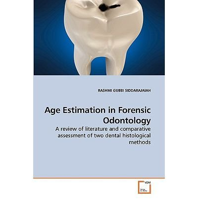 Age Estimation in Forensic Odontology (Paperback) - Common