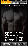 Security Binds Her (Thalia Book 1) (The Thalia Series)