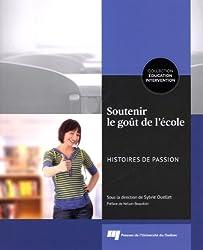 Soutenir le goût de l'école : Histoires de passion
