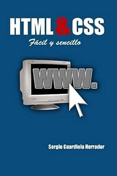 HTML & CSS Fácil y sencillo de [Herrador, Sergio Guardiola]