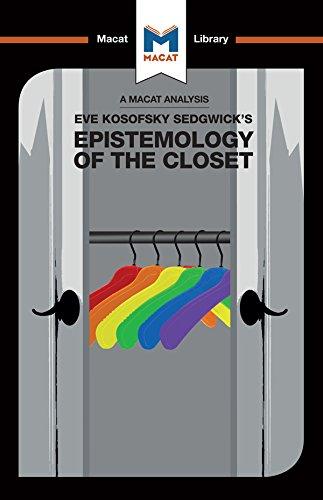 Eve Kosofsky Sedgwick's Epistemology of the Closet (The Macat Library) (English Edition)