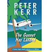 THE GANNET HAS LANDED BY (KERR, PETER) PAPERBACK