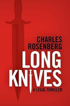 Long Knives (The Robert Tarza Series Book 2) (English Edition) von [Rosenberg, Charles]