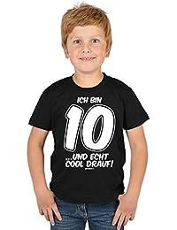 Jungen 10. Geburtstag Kinder T-Shirt - Kindergeburtstag Geschenk 10 Jahre alt Ich bin 10 …und echt cool drauf! 10 Geburtstagsgeschenk cool bedruckt Buben Kind - bewährte Qualität in schwarz : )
