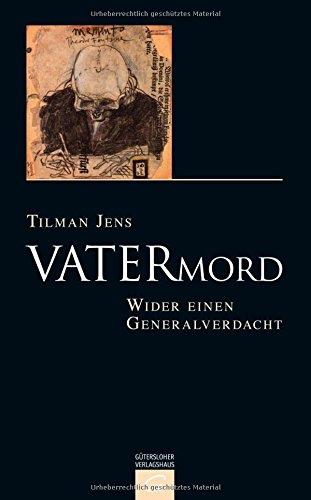 Buchseite und Rezensionen zu 'Vatermord: Wider einen Generalverdacht' von Tilman Jens