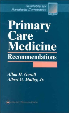 Primary Care Medicine Recommendations by Allan H. Goroll (2001-12-15)