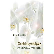 Snowcrystal Passions: Orchideenküsse