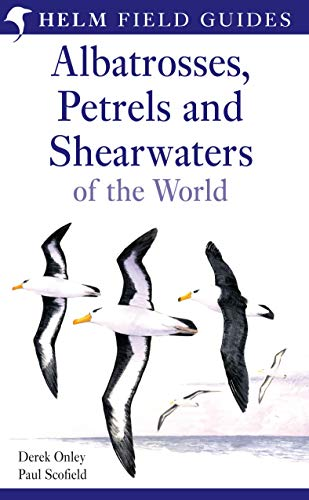 Albatrosses, Petrels and Shearwaters of the World (Helm Field Guides) (English Edition)