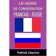 Guide de conversation FRANCAIS RUSSE