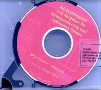 Adressleitfaden und Ratgeber für Altbausanierung  und exklusives Bauen. CD-ROM