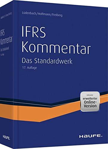 Haufe IFRS-Kommentar plus Onlinezugang: Das Standardwerk bereits in der 17. Auflage (Haufe Fachbuch)