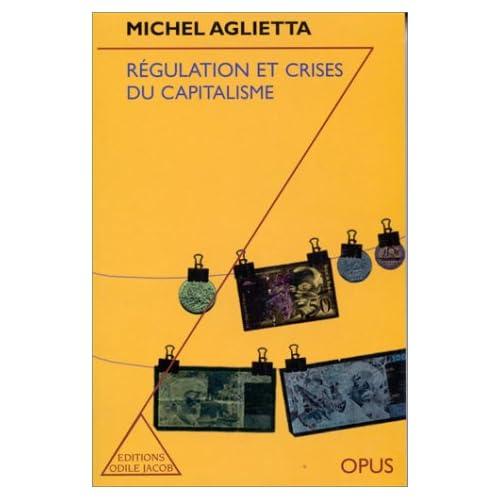 Regulation et crises du capitalisme