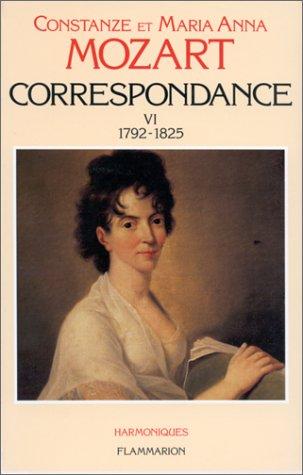 Correspondance - Tome VI : 1792-1825 par Wolfgang Amadeus Mozart
