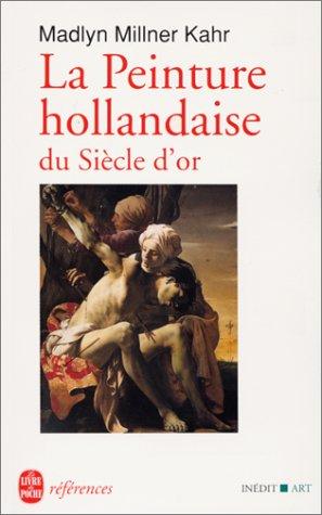 La peinture hollandaise du siècle d&#39...