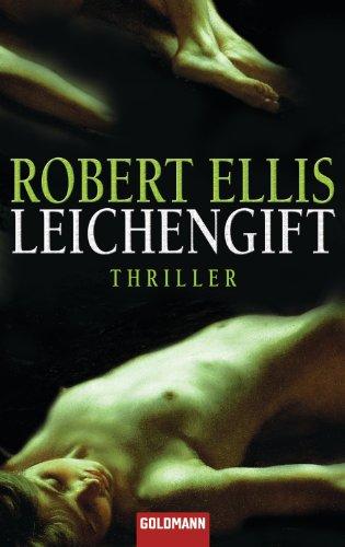 Buchseite und Rezensionen zu 'Leichengift: Thriller' von Robert Ellis