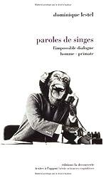 Paroles de singes : L'Impossible dialogue homme-primate