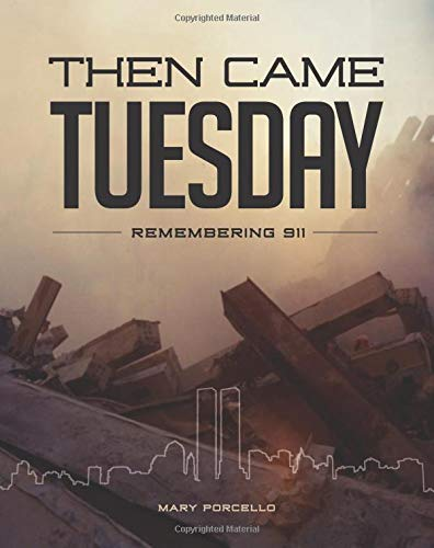 Then Came Tuesday: Remembering 911