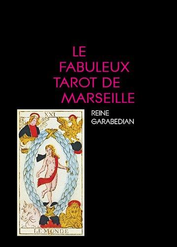 Le fabuleux tarot de Marseille