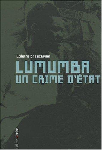 Lumumba, un crime d'Etat : Une lecture critique de la Commission parlementaire belge