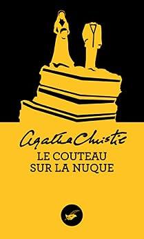 Le couteau sur la nuque (Nouvelle traduction révisée) (Masque Christie) par [Christie, Agatha]