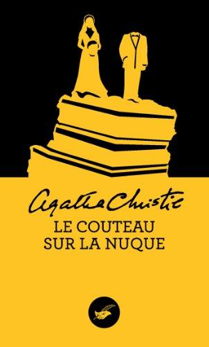 Le couteau sur la nuque (Nouvelle traduction révisée) par Agatha Christie