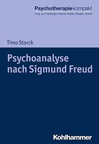 Psychoanalyse nach Sigmund Freud (Psychotherapie kompakt)